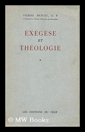 Exegese et theologie: Benoit, Pierre (1906-1987)