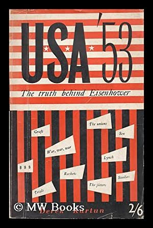 USA '53 : the truth behind Eisenhower: Kartun, Derek
