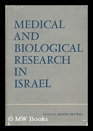 Medical and Biological Research in Israel: Prywes, Moshe (Ed. )