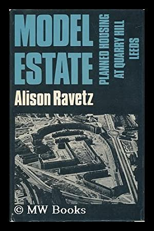 Model Estate : Planned Housing At Quarry: Ravetz, Alison