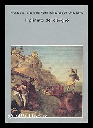Il primato del disegno: Firenze e la