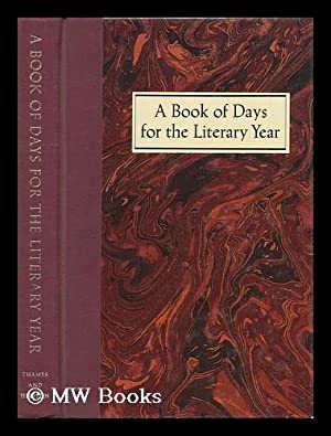 A Book of Days for the Literary: Jones, Neal T.