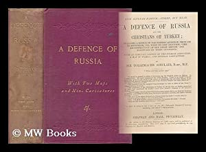 A Defence of Russia and the Christians of Turkey : Including a Sketch of the Eastern Question, from...