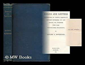 Essays and letters contributed to various periodicals between September 1877 and August 1879, ...