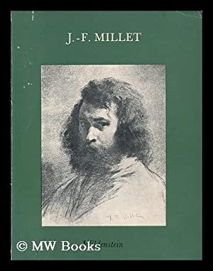 J.-F. Millet (1814-1875) : a loan exhibition: Millet, Jean Francois