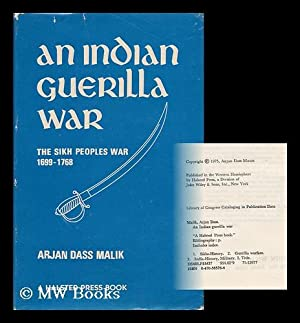 An Indian Guerilla War : the Sikh: Malik, Arjan Dass