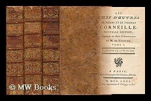 Les Chef-D'oeuvres De Pierre Et De Thomas Corneille - [Complete in 3 Volumes]. [Partial ...