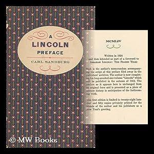 A Lincoln Preface: Sandburg, Carl (1878-1967)