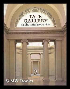 Tate Gallery : an illustrated companion /: Wilson, Simon (1942-).