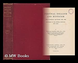 Personal idealism and mysticism : the Paddock lectures for 1906 / delivered at the General ...