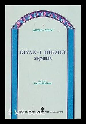 Divan-i hikmet'ten secmele [Language: Turkish]: I Asavi, Akhmed I; Kemal Eraslan