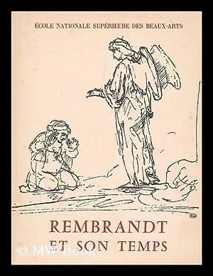 Rembrandt et son temps : dessins et: Rembrandt Harmenszoon van