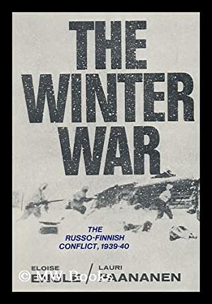 The Winter War : the Russo-Finnish Conflict, 1939-40 / [By] Eloise Engle and Lauri Paananen: ...
