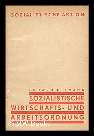 Sozialistische Wirtschafts- und Arbeitsordnung / Eduard Heimann: Heimann, Eduard (1889-1967)