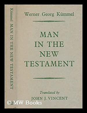 kummel werner georg - man in the new testament - AbeBooks