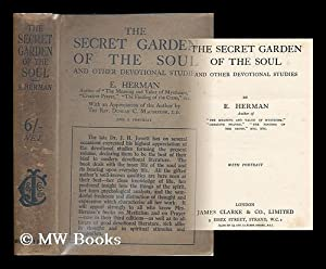 The secret garden of the soul and other devotional studies / by E. Herman: Herman, Emma (1876-...