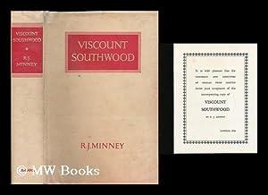 Viscount Southwood: Minney, R. J. (Rubeigh James), (1895-1979)