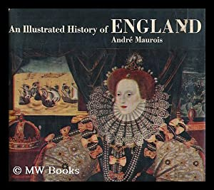 An illustrated history of England / Translated from the French by Hamish Miles ; with a foreword by...