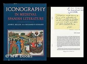 Iconography in medieval Spanish literature / John E. Keller and Richard P. Kinkade: Keller, ...
