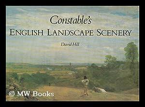 Constable's English landscape scenery / David Hill: Hill, David (1953- )