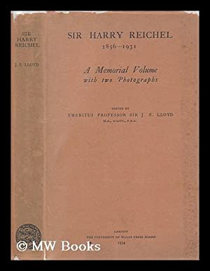 Sir Harry Reichel, 1856-1931 : a memorial volume with two photographs / edited by Emeritus ...