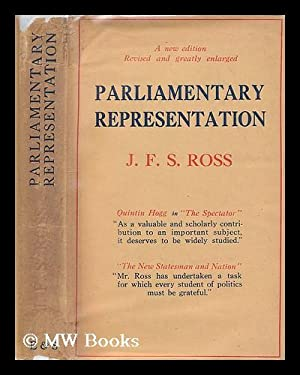 Parliamentary representation / by J. F. S. Ross: Ross, James Frederick Stanley