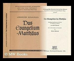 Das Evangelium des Matthaus : nachgelassene Ausarbeitungen und Entwurfe zur Ubersetzung und ...