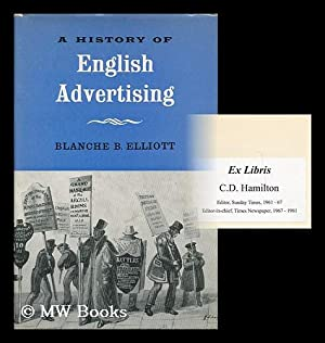 A history of English advertising: Elliott, Blanche Beatrice