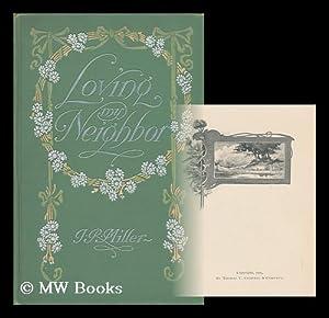 Loving My Neighbour / by J. R. Miller.: Miller, James Russell