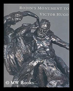 Rodin's Monument to Victor Hugo / Ruth: Butler, Ruth, (1931-).
