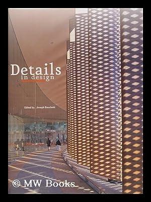 Details in design / edited by Joseph Boschetti: Boschetti, Joseph