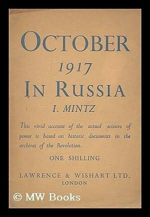 October 1917 in Russia: Mintz, Isaak Izrailevich (1896-1991)