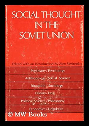 Social Thought in the Soviet Union: Simirenko, Alex (Comp. )