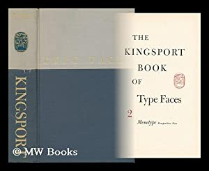 The Kingsport Book of Type Faces -: Kingsport Press