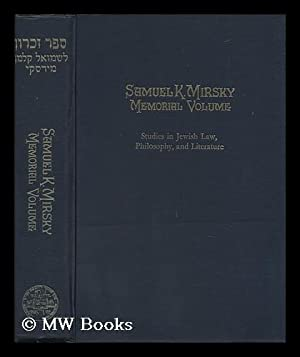 Samuel K. Mirsky Memorial Volume : Studies: Appel, Gersion (Ed.