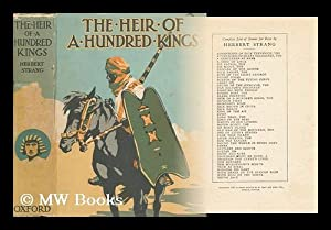 The Heir of a Hundred Kings / by Herbert Strang: Strang, Herbert