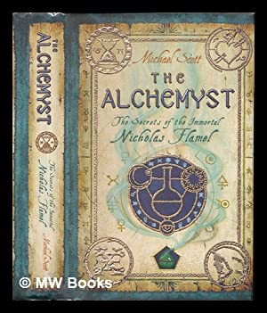 The alchemyst : the secrets of the: Scott, Michael (1959-