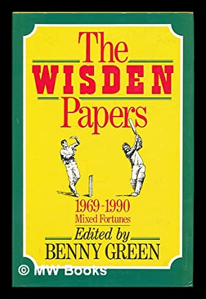 The Wisden papers 1969-1989 : mixed fortunes: Green, Benny [ed.]