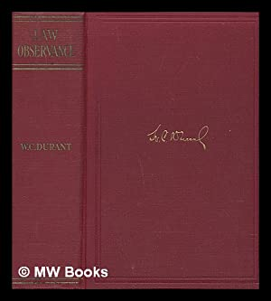 Law Observance - Shall the People of: Durant, W. C.