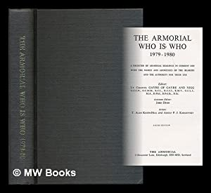 The Armorial who is who 1979-1980 : a register of armorial bearings in current use with the names ...