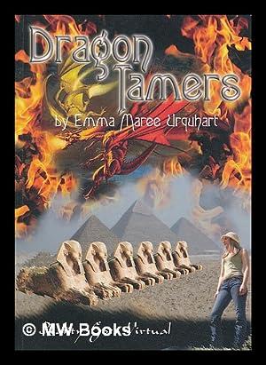 Dragon Tamers : reality goes virtual / by Emma Maree Urquhart: Urquhart, Emma Maree