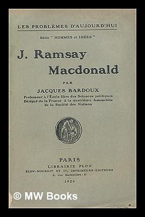 J. Ramsay Macdonald: Bardoux, Jacques (1874-1959)