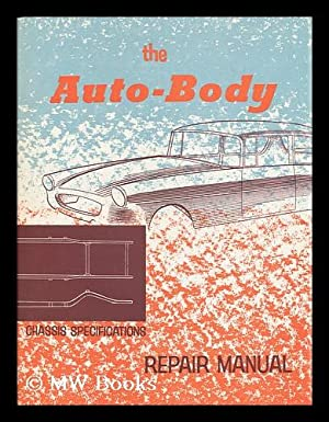 The Auto-Body Repair Manual, 1960: Dodd, Cecil Roy