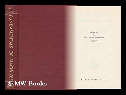 Fundamentals of Machines, a Pre-Induction Course At the Foundational Level. Prepared At the Request of the War Department and the U. S. Office of Edu Near fine in the original title-blocked cloth. Panel edges very slightly dust-toned as with age. Corners sharp with an overall tight, bright and clean