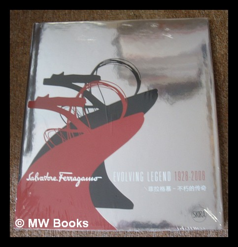 Salvatore Ferragamo : evolving legend 1928-2008 Salvatore Ferragamo Hardcover An exceptional © fine in an equally fine dust wrapper. Particularly and surprisingly well-preserved; tight, bright, clean and especially sharp-cornere