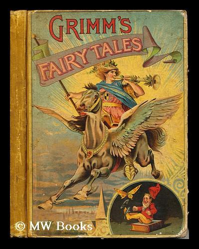 Grimm's Fairy Tales The Brothers Grimm Hardcover