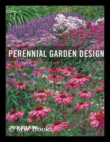 Perennial Garden Design By Michael King By King Michael