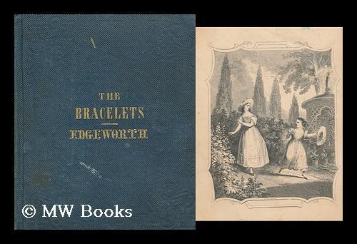 The_Bracelets_:_a_Tale___by_Maria_Edgeworth_Edgeworth,_Maria_(1767-1849)_[_]_[Hardcover]