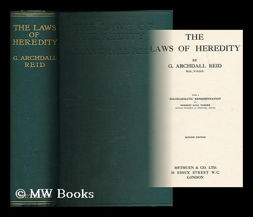 The Laws Of Heredity    By G  Archdall Reid   With A