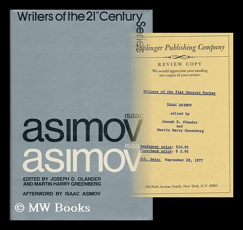 Isaac Asimov / Edited by Joseph D. Olander and Martin Harry Greenberg ; Afterword by Isaac ...
